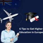 6 Quick Tips to Get Higher Education in Europe